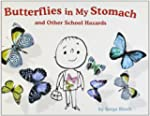 Butterflies in My Stomach and Other S...