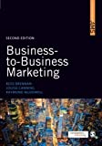 img - for Business-to-Business Marketing (SAGE Advanced Marketing Series) by Ross Brennan (2010-11-15) book / textbook / text book