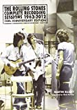 img - for The Rolling Stones Complete Recording Sessions 1962-2012 by Martin Elliott (9-Aug-2012) Paperback book / textbook / text book