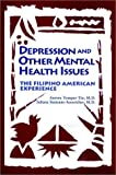 img - for Depression and Other Mental Health Issues: the Filipino American Experience by Aurora Tompar-Tiu (1995-01-15) book / textbook / text book