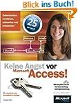 Keine Angst vor Microsoft Access! 2.,...