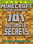 Minecraft Secrets Handbook: 101 Ultim...