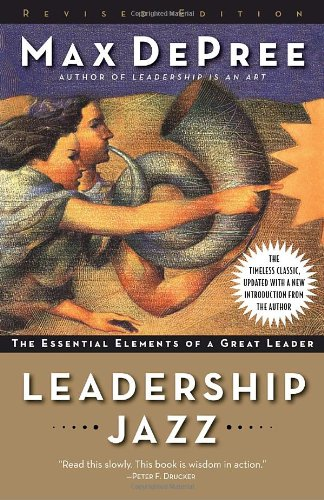 Leadership Jazz - Revised Edition: The Essential Elements...