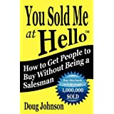 You Sold Me At Hello ~ Doug Johnson