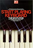 SFX Start Playing Keyboard: The SFX Tutor (SFX for all home keyboards)