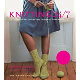 Knitting 24/7: 30 Projects to Knit, Wear, and Enjoy, On the Go and Around the Clockby Veronik Avery
