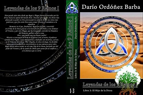 Leyendas de los 9 Reinos I Libro 3: El Hijo de la Diosa