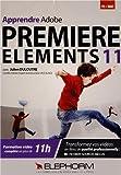 Apprendre Adobe Premiere Elements 11. Formation vidéo complète en plus de 11h. Transformez vos vidéos en film de qualité professionnelle ! (Dvd-Rom PC-Mac)