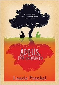 Adeus, Por Enquanto (Em Portugues do Brasil) (Portuguese Brazilian