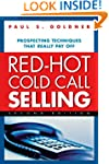 Red-Hot Cold Call Selling: Prospectin...