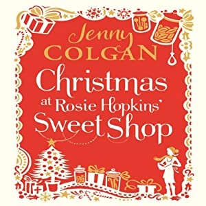 Christmas at Rosie Hopkins' Sweetshop Audiobook