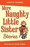 More Naughty Little Sister Stories (My Naughty Little Sister)