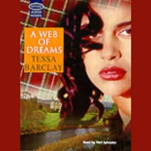 A Web of Dreams | [Tessa Barclay]
