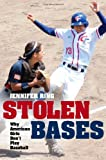 "Jennifer Ring, ""Stolen Bases: Why American Girls Don't Play Baseball"" (University of Illinois Press, 2009)"