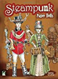 Steampunk Paper Dolls (Dover Paper Dolls)