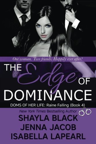 The Edge of Dominance (The Doms of Her Life) (Volume 4)
