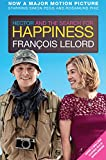 François Lelord Hector and the Search for Happiness (film tie-in edition)