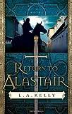 Return to Alastair: A Novel
