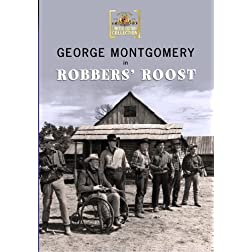 Robbers' Roost by George Montgomery