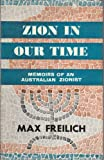 img - for Zion in our time;: Memoirs of an Australian Zionist book / textbook / text book