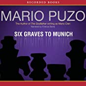 Six Graves to Munich | [Mario Puzo]
