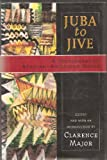 Juba to Jive: A Dictionary of African-American Slang (0670852643) by Major, Clarence