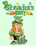 St. Patrick s Day Malbuch (Volume 1) (German Edition)