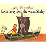 Come Away From the Water, Shirley (Red Fox Picture Book)