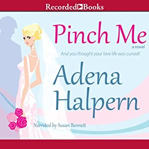Pinch Me: A Novel | [Adena Halpern]