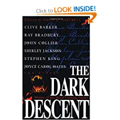 The Dark Descent by Clive Barker,&#32;Ray Bradbury,&#32;John Collier and Shirley Jackson