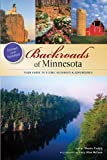 img - for By Shawn Perich Backroads of Minnesota: Your Guide to Scenic Getaways & Adventures (A Pictorial Discovery Guide) (New Edition, Revised and Updated) book / textbook / text book