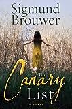The Canary List: A Novel