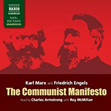 The Communist Manifesto Audiobook by Karl Marx, Friedrich Engels Narrated by Charles Armstrong, Roy McMillan