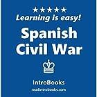 Spanish Civil War Hörbuch von  IntroBooks Gesprochen von: Andrea Giordani