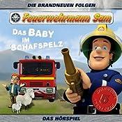 Das Baby im Schafspelz (Feuerwehrmann Sam 2) | Clemens Gerhard, Achim Schülke, Oliver Böttcher