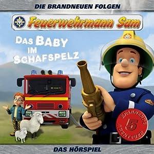 Das Baby im Schafspelz (Feuerwehrmann Sam 2) Hörspiel