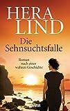 Image de Die Sehnsuchtsfalle: Roman nach einer wahren Geschichte (8)