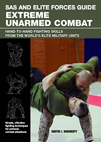 sas-and-elite-forces-guide-extreme-unarmed-combat-hand-to-hand-fighting-skills-from-the-worlds-elite