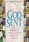 God-Sent: A History of the Accredited...