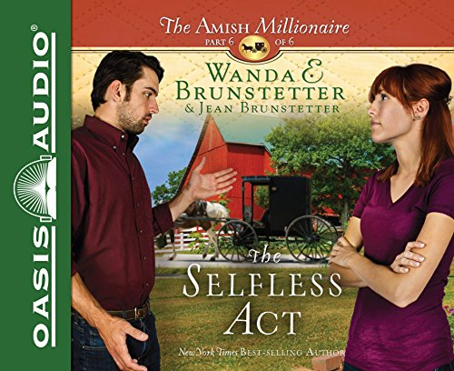 Download The Selfless Act (The Amish Millionaire)