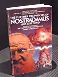 The Further Prophecies of Nostradamus: 1985 and Beyond (0552122998) by ERIKA CHEETHAM