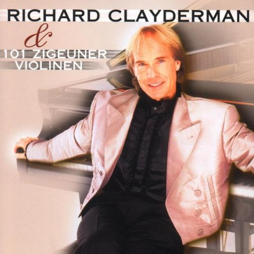 Richard Clayderman - 101 Zigeuner Violinen - Zortam Music
