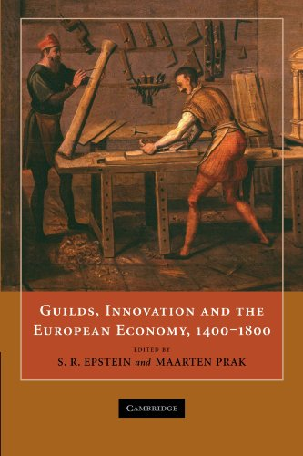 Guilds, Innovation and the European Economy, 1400-1800 PDF