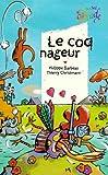 """Afficher """"Le Coq nageur"""""""