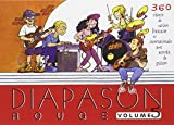 Diapason Rouge : Tome 5, Carnet de 360 chants avec accords...