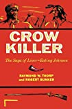 img - for Crow Killer: The Saga of Liver-Eating Johnson (Midland Book) book / textbook / text book