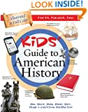 THE KIDS' GUIDE TO AMERICAN HISTORY (Kids' Guide to the Bible)
