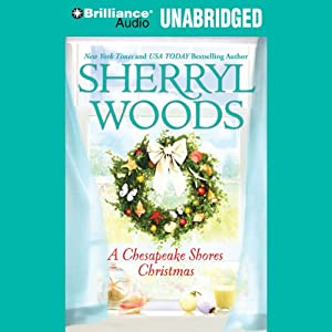 A Chesapeake Shores Christmas: Chesapeake Shores, Book 4 | [Sherryl Woods]