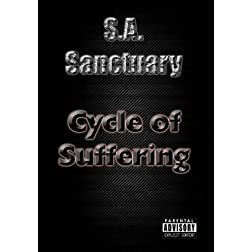 S.A. Sanctuary - Cycle of Suffering