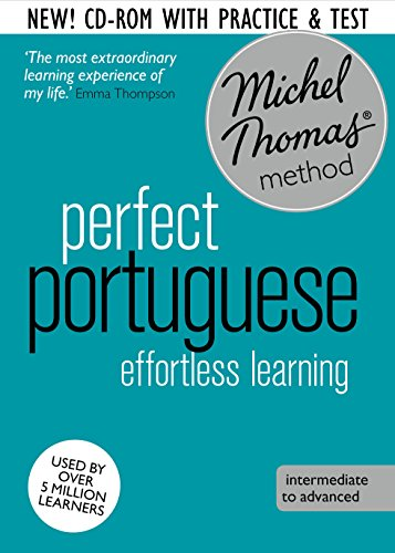 Perfect Portuguese Intermediate Course: Learn Portuguese with the Michel Thomas Method